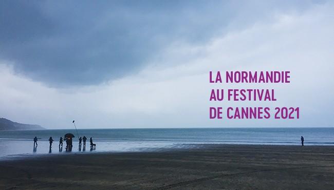 La Normandie au Festival de Cannes 2021
